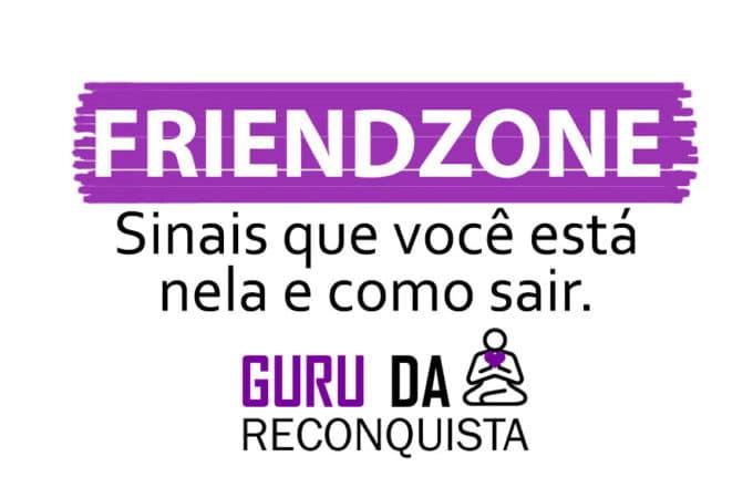 sinais friendzone