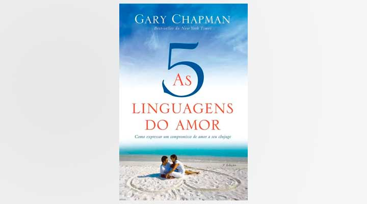 cinco linguagens do amor gary chapman